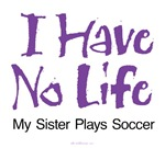 My Sister Plays Soccer