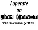 I operate on Jam Karet