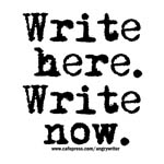 Write Here. Write Now.