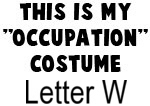 My Profession Costume: Letter W