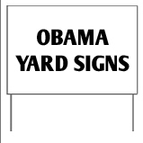 Obama Yard Signs
