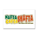 NAFTA CAFTA SHAFTA Stickers & Such