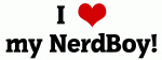 I Love my NerdBoy!
