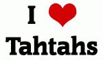 I Love Tahtahs