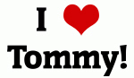 I Love Tommy!