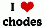 I Love chodes