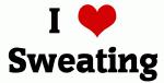 I Love Sweating