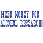 Need Money Alcohol Research