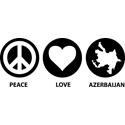 Peace Love Azerbaijan