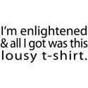I'm Enlightened T-shirt