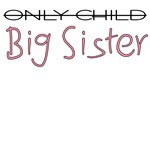 Only Child - Big Sister
