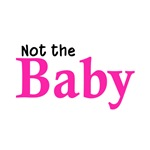 Not the Baby (girl)