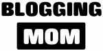 BLOGGING mom