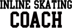 INLINE SKATING Coach