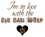 I'm in love with the Big Bad Wolf