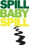 Spill Baby Spill