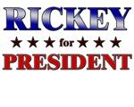 RICKEY for president