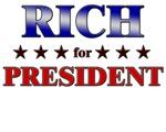 RICH for president