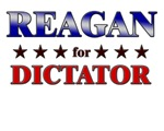 REAGAN for dictator