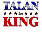 TALAN for king