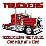 TRUCKERS-TERRORIZING THE PUBLIC ONE MILE AT A TIME