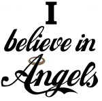 I BELEIVE IN ANGELS