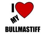 I LOVE MY BULLMASTIFF