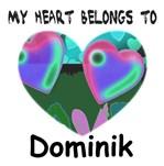 MY HEART BELONGS TO DOMINIK