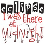 Eclipse I was there at Midnight Tees and Gifts