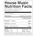 House Music Nutrition Facts