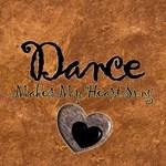 Dance Makes My Heart Sing
