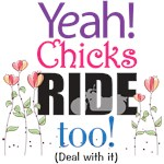 Yeah, Chicks Ride Too