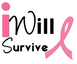 I Will Survive Breast Cancer T-Shirts