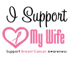 I Support (Wife) Breast Cancer Awareness T-Shirts