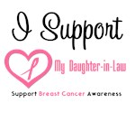 I Support (Daughter-in-Law) Breast Cancer T-Shirts