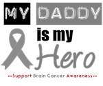 Brain Cancer Hero (Daddy) T-Shirts & Gifts
