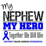 Colon Cancer Hero Nephew Shirts & Gifts