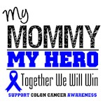 Colon Cancer Hero Mommy Shirts & Gifts