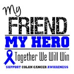 Colon Cancer Hero Friend Shirts & Gifts