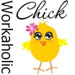 Workaholic Chick