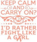 Uterine Cancer Keep Calm & Fight Like A Girl Tees