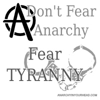 Don't Fear Anarchy