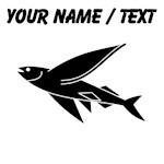 Custom Flying Fish