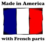 Made In America With French Parts