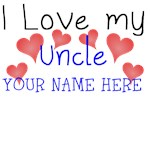 I Love My Uncle (Your Name)