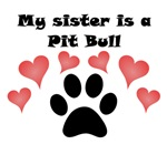 My Sister Is A Pit Bull
