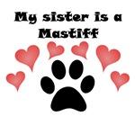My Sister Is A Mastiff