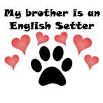 My Brother Is An English Setter