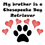My Brother Is A Chesapeake Bay Retriever