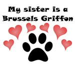 My Sister Is A Brussels Griffon